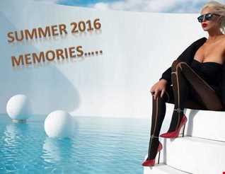 SUMMER 2016 MEMORIES