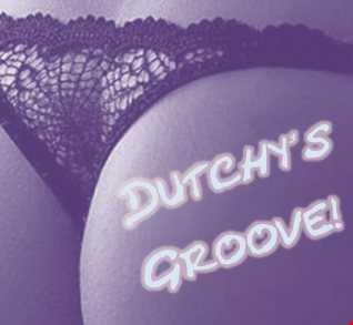 DUTCHY S GROOVE