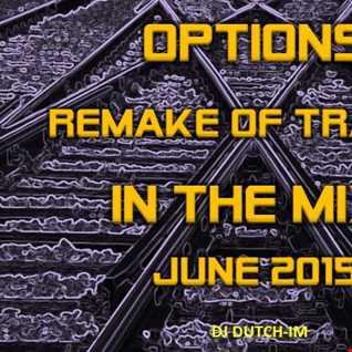 OPTIONS REMAKE OF TRACKS JUNE 2015 MIX