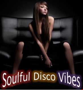 SOULFUL DISCO VIBES