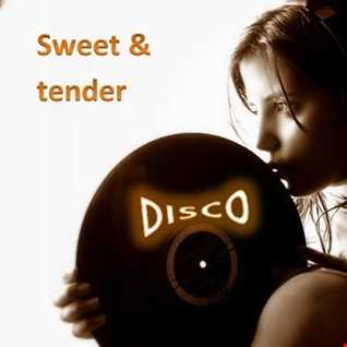 SWEET AND TENDER DISCO MUSIC