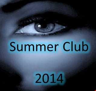 SUMMER CLUB MIX AUGUST 2014