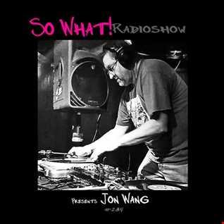 Jon Wang   A New American Hero   So What Radio Show Mix   9.14.19