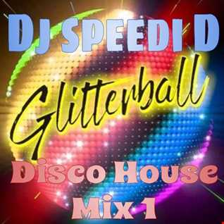 Glitterball Disco House Mix 1