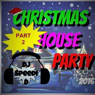 Christmas House Party Part 2