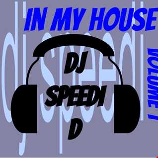 In My House Vol. 1