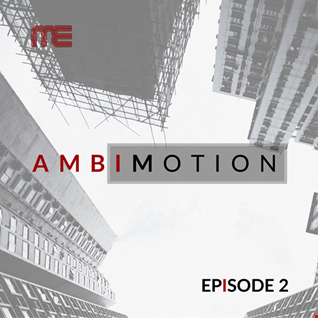 Max E.F.R.E.E.K.   AmbiMotion [episode 2]