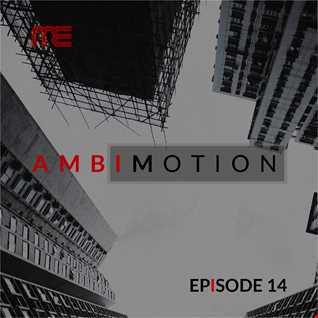 Max E.F.R.E.E.K.   AmbiMotion [episode 14]