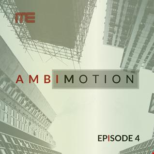 Max E.F.R.E.E.K.   AmbiMotion [episode 4]