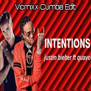 Intentions (Vicmixx Cumbia Edit) - Justin Bieber ft Quavo
