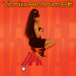 Tap In (Vicmixx Re Drum Edit) - Saweetie ft DaBaby & Post Malone