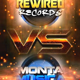 Rewired Records vs Monta Musica mix