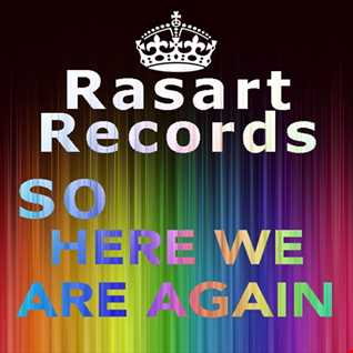 Rasart  So Here We Are Again