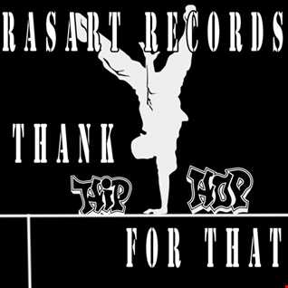 Rasart  Thank Hip Hop For That