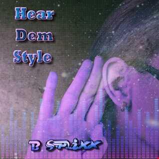 Hear Dem Style