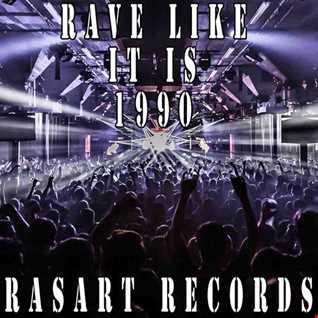 Rasart  Rave Like It Is 1990