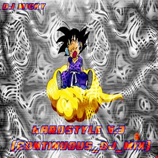DJ Micky - Hardstyle V.3 (continuous DJ mix)