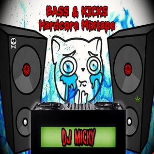 DJ Micky - BASS & KICKS Hardcore Mixtape
