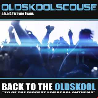 Wayne Evans - Back To The Oldskool