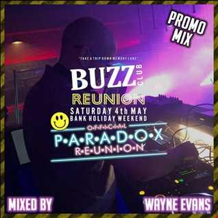Wayne Evans - BuzzClub Reunion (Promo Mix)