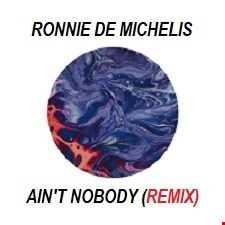 RUFUS & CHAKA KHAN- AIN'T NOBODY ( Ronnie De Michelis Remix)