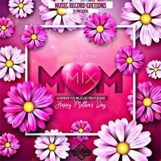 I Love You Mom Mix   DjRobin (TMP)   MRE