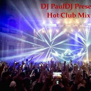 DJ PaulDJ Hot Club Mix VOl 1