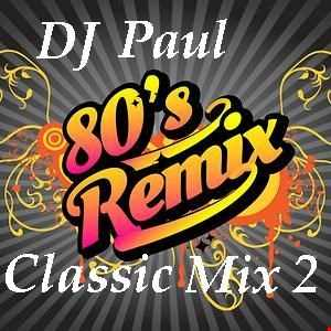 DJ Paul Presents  Classic Dance Remixed 2,240719