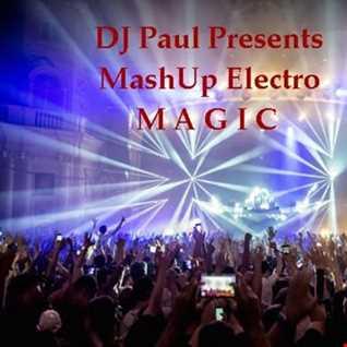 DJ Paul Presents Mashup Electro Magic
