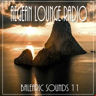 AEGEAN LOUNGE PRESENTS BALEARIC SOUNDS 11