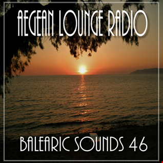 AIKO ON AEGEAN LOUNGE   BALEARIC SOUNDS 46