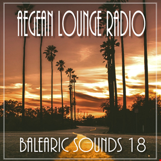 AIKO ON AEGEAN LOUNGE   BALEARIC SOUNDS 18