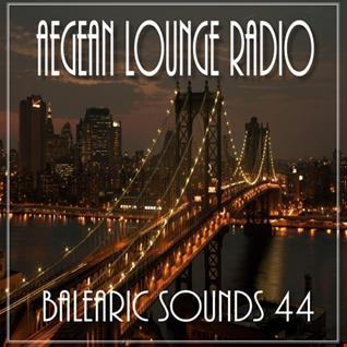 AIKO ON AEGEAN LOUNGE   BALEARIC SOUNDS 44