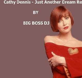 Cathy Dennis   Just Another Dream Remix 2020 By BIG BOSS DJ