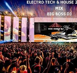 ELECTRO TECH & HOUSE 2020 MIX BIG BOSS DJ