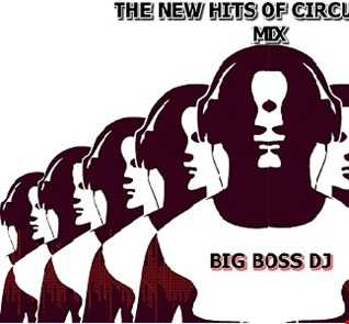 THE HITS OF CIRCUIT 2019 MIX BIG BOSS DJ.