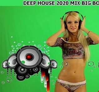 DEEP HOUSE 2020 MIX BIG BOSS DJ