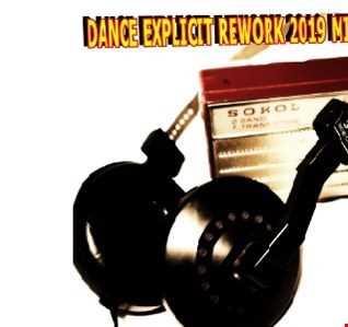 DANCE EXPLICIT REWORK 2019 MIX BIG BOSS DJ
