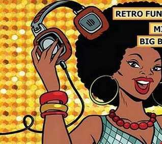 RETRO FUNKY MUSIC 2018 MIX BIG BOSS DJ  2
