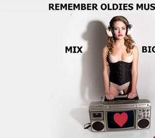 REMEMBER HOT OLDIES MUSIC 2018 MIX BIG BOSS DJ