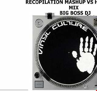 RECOPILATION MASHUP VS HOUSE 2020 MIX BIG BOSS DJ