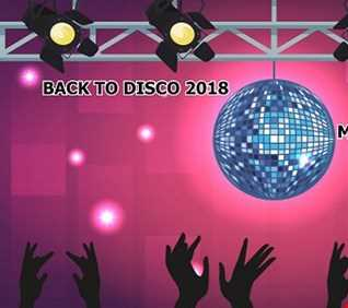 BACK TO DISCO 2018 MIX BIG BOSS DJ
