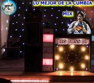 LO MEJOR DE LA CUMBIA DRIVE 2018 MIX BIG BOSS DJ