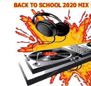 BACK TO SCHOOL 2020 MIX BIG BOS DJ
