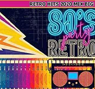 RETRO HITS 2020 MIX BIG BOSS DJ