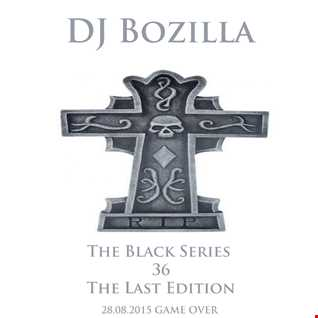 05. DJ Bozilla   The Last Black Series in the House 2015