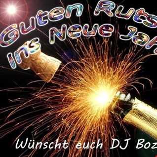 DJ Bozilla   Guten Rutsch 2016 2017