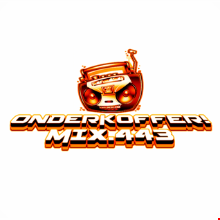 OnderKoffer! MIX.443 (Oldskool, Techno, Early Hardstyle, Hard Dance)