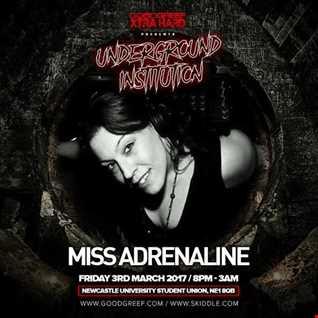 Miss Adrenaline GoodgreefXtraHard  Underground Institution Promo Mix finale