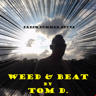 WEED & BEAT